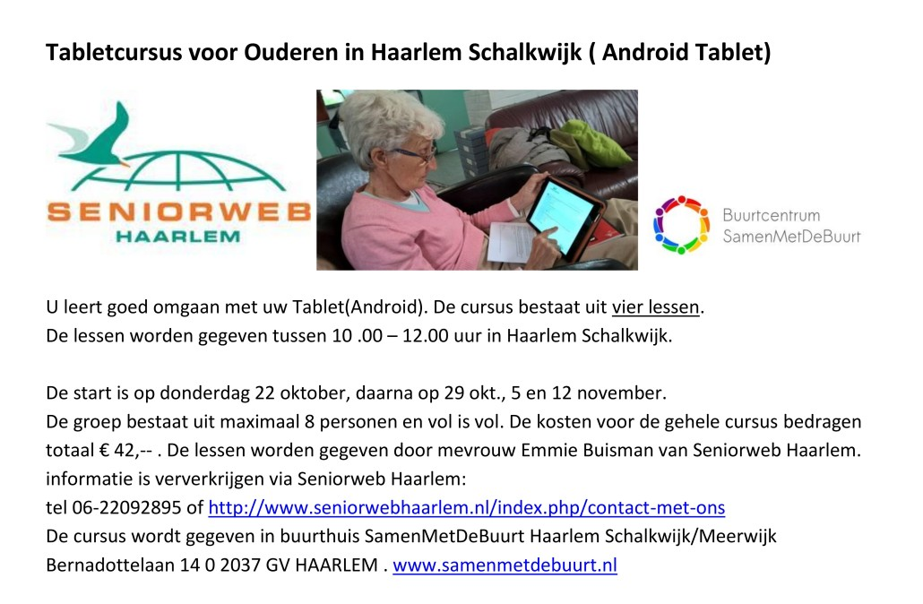 tabletcursus android seniorweb 4 lessen start do 22 okt 2015 haarlem schalkwijk